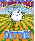 The Wonderful World of Cotton at CottonCampus.org